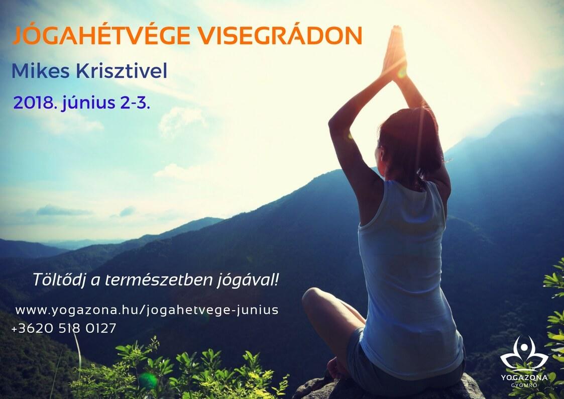 Jógahétvége Visegrádon Mikes Krisztivel