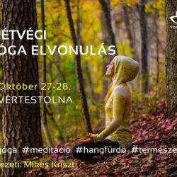 Jóga hétvége Mikes Krisztivel 2018 október YOGAZONA