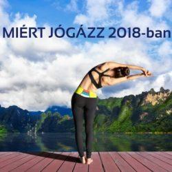 Miért jógázz 2018-ban?